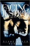 Facing Justice (Justice Series #1)