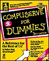 CompuServe for Dummies [With Win & Mac Versions of CompuServe, 10 Free Hours] Wallace Wang