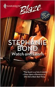 Watch And Learn (Sex for Beginners, #1)  by  Stephanie Bond