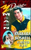 Forever Flint (Silhouette Desire, #1243) (Man Of The Month)  by  Barbara Boswell