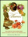 Saying It with Flowers: The Story of the Flower Shop