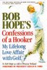 Bob Hope's Confessions of a Hooker