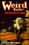 Weird Tales: Seven Decades of Terror  by  John Gregory Betancourt