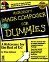 Microsoft Image Composer for Dummies: With CDROM [With CDROM]