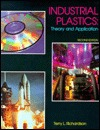 Industrial Plastics: Theory and Application Terry L. Richardson