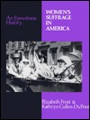 Women's Suffrage In America: An Eyewitness History