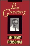 Entirely Personal Paul Greenberg