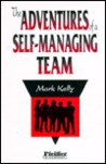 The Adventures of a Self-Managing Team