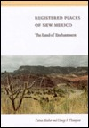 Registered Places of New Mexico: The Land of Enchantment Cotton  Mather