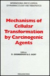 Mechanisms Of Cellular Transformation By Carcinogenic Agents  by  D. Grunberger