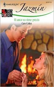 El Amor No Tiene Precio  by  Cara Colter