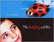The Ladybug and Me Michael Soler