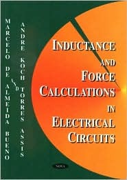 Inductance and Force Calculations in Electrical Circuits  by  Marcelo De Almeida Bueno
