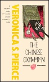 The Chinese Oxymoron  by  Veronica S. Pierce