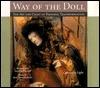Way of the Doll  by  Cassandra Light