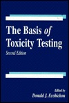 The Basis Of Toxicity Testing  by  Donald J. Ecobichon