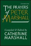 Prayers of Peter Marshall  by  Peter Marshall