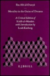 Morality in the Guise of Dreams: A Critical Edition of Kit B Al-Man M, with Introduction,  by  Leah Kinberg by Harald Motzki