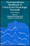 Neuroanesthesia: Handbook Of Clinical And Physiologic Essentials  by  Philippa Newfield