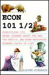 Econ 101 1 2 by Elaine Schwartz