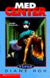 Virus (Med Center, #1)