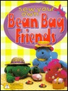 Sew Your Own Bean Bag Friends [With Fabric, Eyes, and Nose Pieces to Make 3 Friends] Jill Bryant