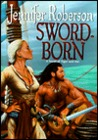 Sword-Born (Tiger and Del#5)