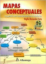 Mapas Conceptuales: La Gestion del Conocimiento en la Didactica [With CD] Forte Virgilio Hernandez