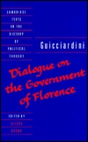 Dialogue On The Government Of Florence  by  Francesco Guicciardini