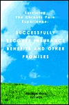 Successfully Recover Insurance Benefits and Other Promises: Effectively Communicate with Doctors, Lawyers, Employers, Insurers, Friends, and Family  by  Michael Werb