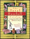 The Total Baseball Catalog: Great Baseball Stuff and How to Buy It  by  Bob Carroll