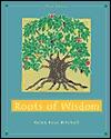 Roots Of Wisdom Helen Buss Mitchell