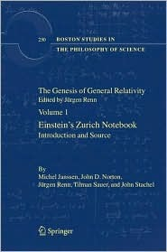 The Genesis of General Relativity: Sources and Interpretations  by  Michel Janssen