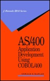 AS/400 Application Development Using COBOL/400  by  Gerry Kaplan
