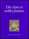 Boccaccios Des Cleres Et Nobles Femmes: Systems of Signification in an Illuminated Manuscript Brigitte Buettner