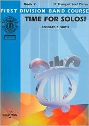 Time for Solos! for B-flat Trumpet, Book 2  by  Alfred A. Knopf Publishing Company, Inc.