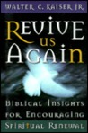 Revive Us Again: Biblical Insights for Encouraging Spiritual Renewal