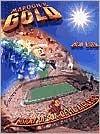 Maroon & Gold: A History of Sun Devil Athletics  by  Bob Eger