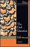 The Owl Question: Poems