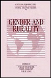 Gender And Rurality (Critical Perspectives On Rural Change, Vol Vi) Sarah Whatmore
