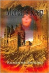 Mortar's Keep (Anneliese-Thielman Series)