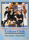 When Cameras Go Crazy: Culture Club