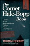 The Comet Hale-Bopp Book: Guide to an Awe-Inspiring Visitor from Deep Space  by  Thomas A. Hockey