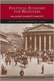 Political Economy For Beginners Millicent Garrett Fawcett