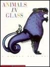 Animals in Glass: A Murano Bestiary Marina Barovier