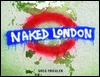 Naked London Greg Friedler