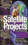 Satellite Projects Handbook Lawrence Harris