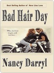 Bad Hair Day  by  Nancy Darryl