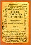 Credit, Currencies and Culture: African Financial Institutions in Historical Perspective  by  Endre Stiansen