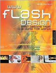WWW Design: Flash: The Best Web Designs from Around the World Daniel Donnelly